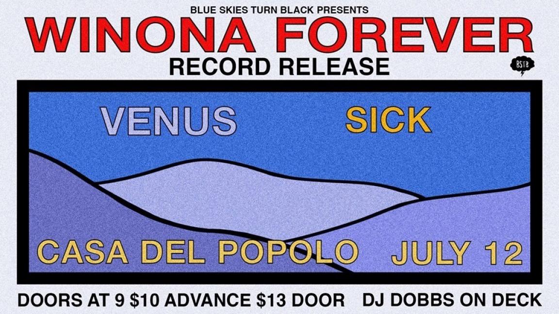 Winona Forever [Record Release] w/ Venus