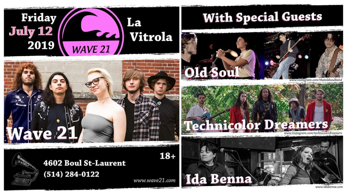 Wave 21 / Old Soul / Technicolor Dreamers / Ida Benna