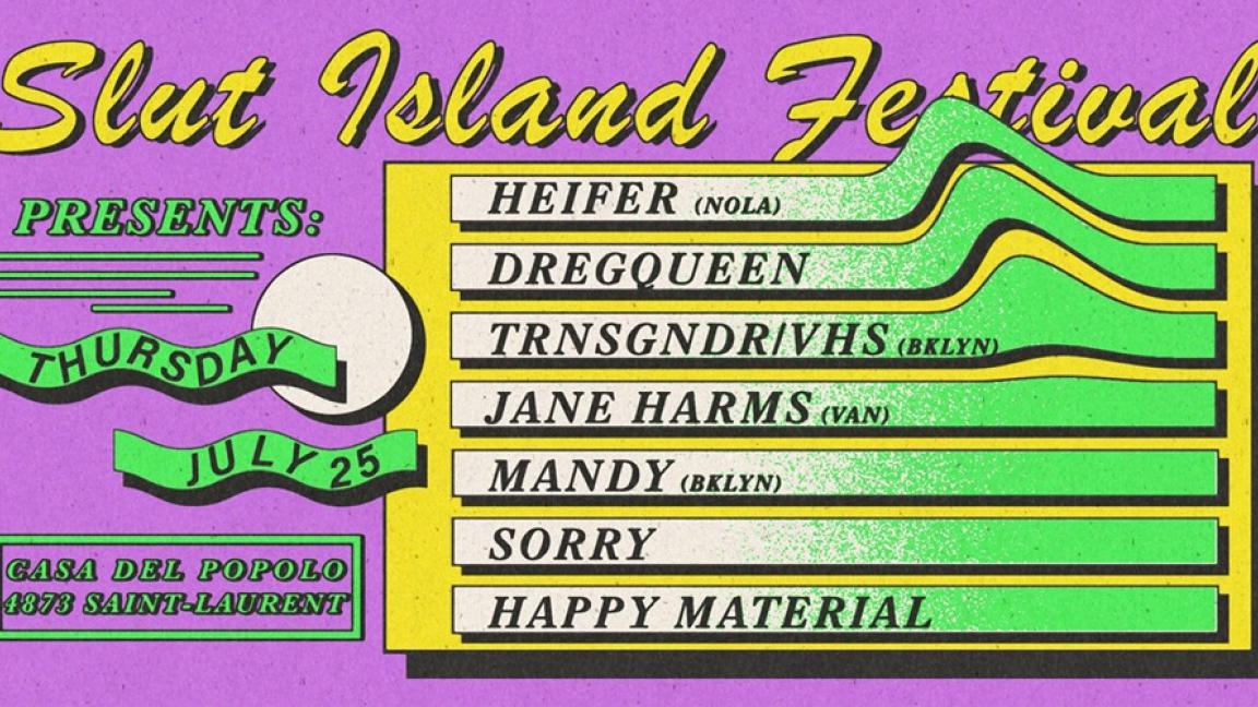 HEIFER · TRSNGNDR/VHS · SORRY · JANE HARMS · MANDY · DREGQUEEN · DJ HAPPY MATERIAL