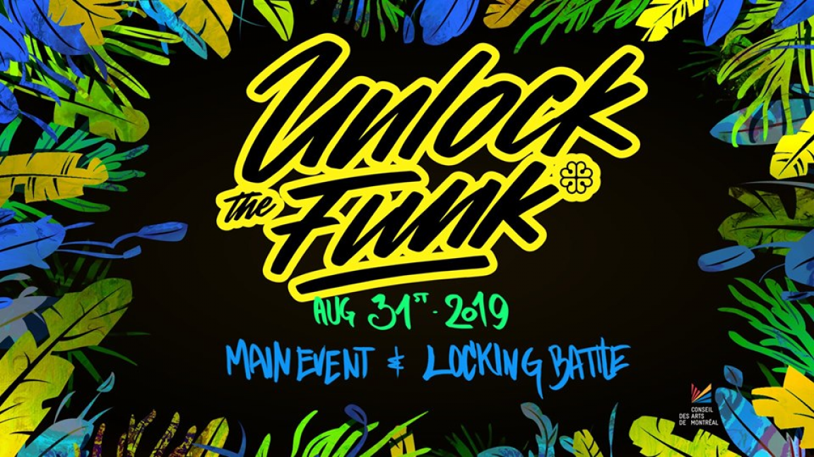 Unlock The Funk - Main Event & Locking Battle
