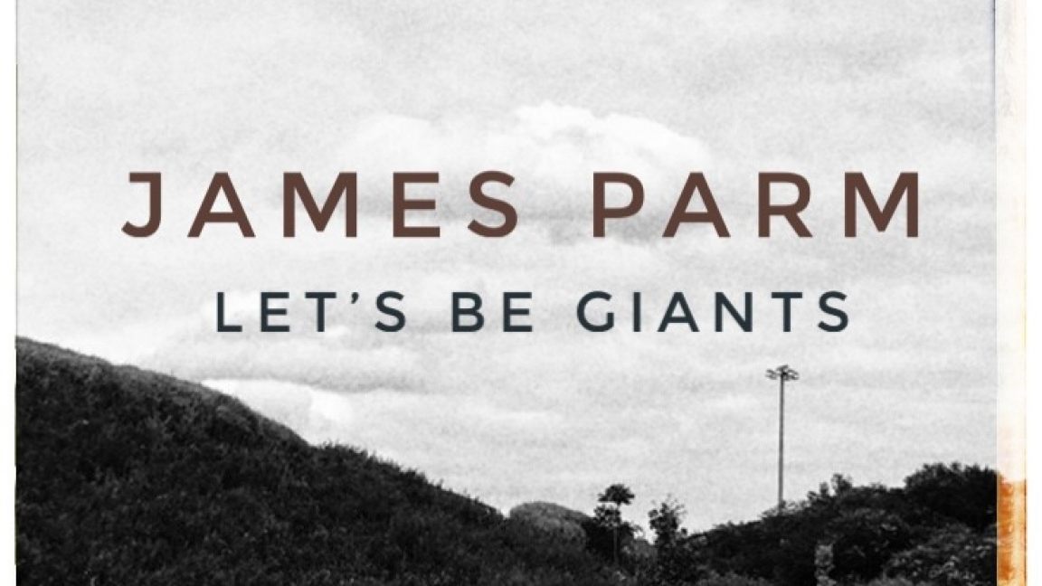 James Parm • Let's Be Giants