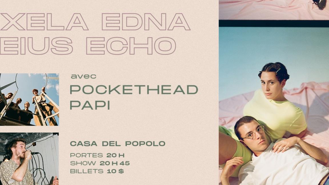 Xela Edna x Eius Echo / PocketHead / Papi