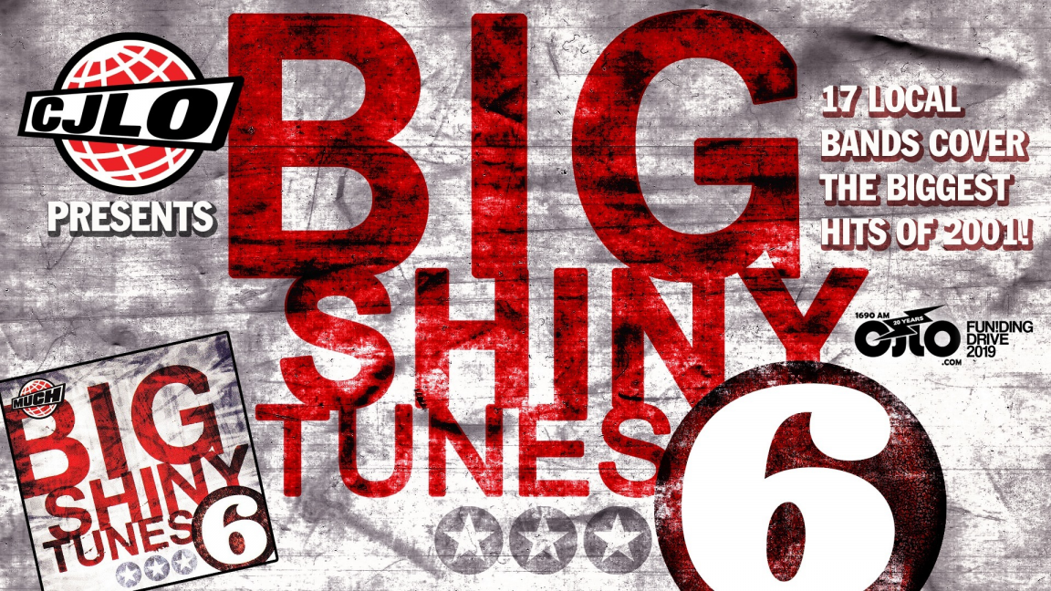 Big Shiny Tunes Vol. 6 - CJLO Funding Drive 2019