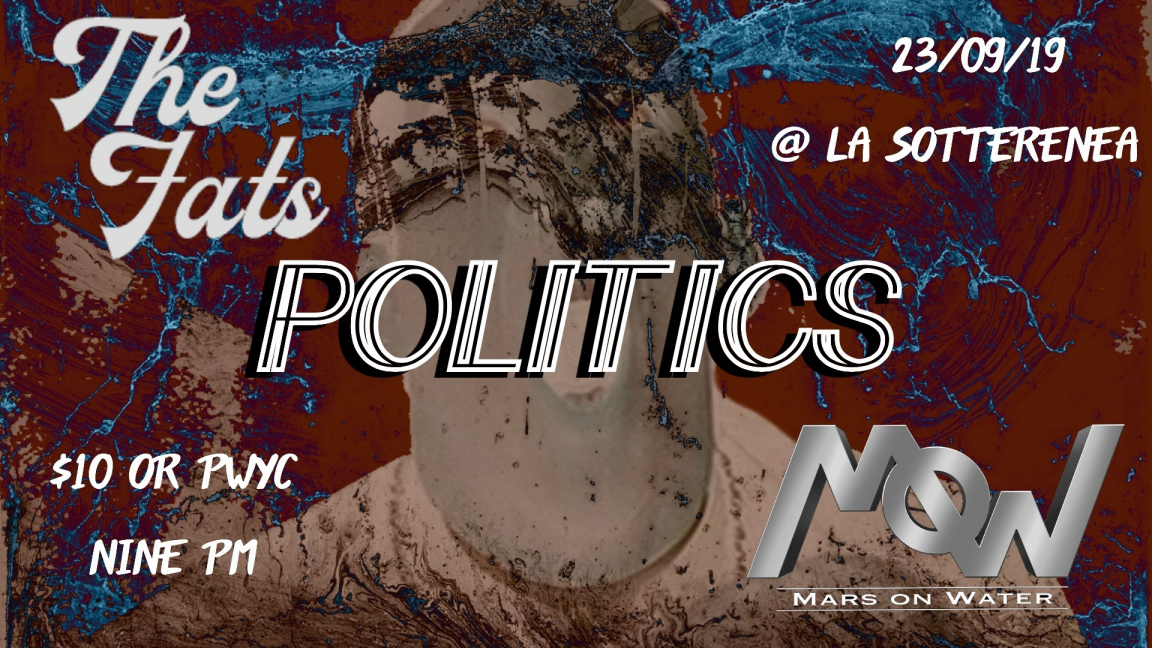 Politics/The Fats/Mars on Water