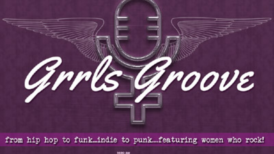 CJLO Presents : GRRLS GROOVE