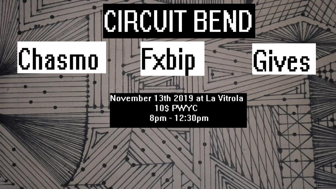 Circuit Bend: