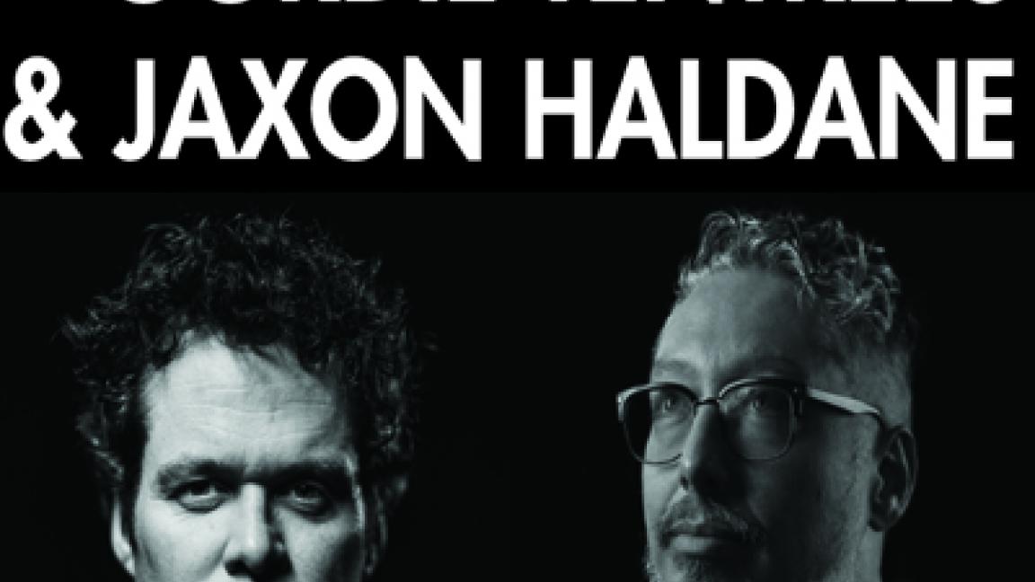 Gordie Tentrees & Jaxon Haldane