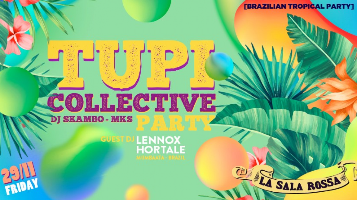 Tupi Collective Party!