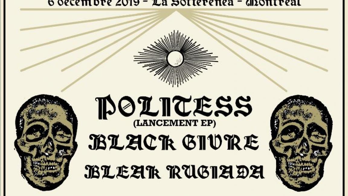 Politess (Lancement Ep), Black Givre, Bleak Rugiada