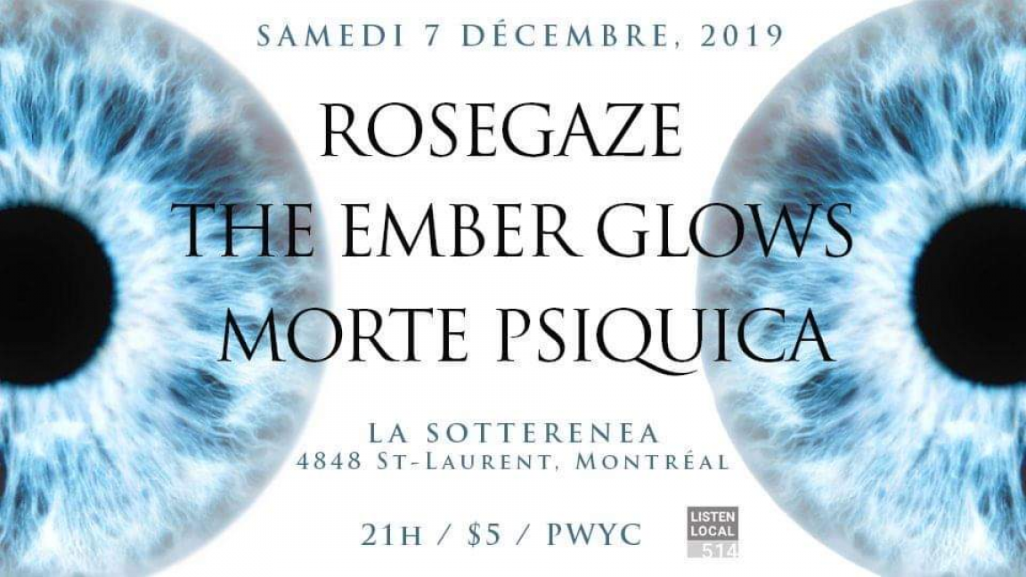Rosegaze / The Ember Glows / Morte Psiquica
