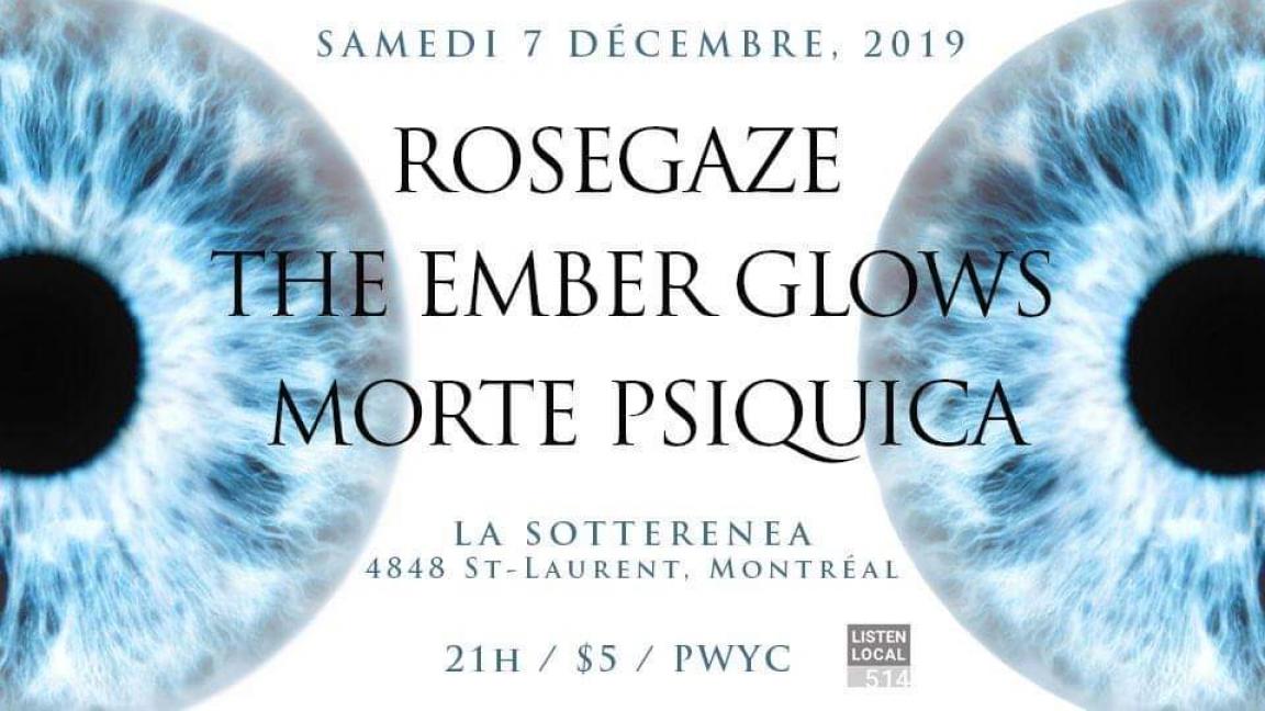 Rosegaze / The Ember Glows / Morte Psiquica