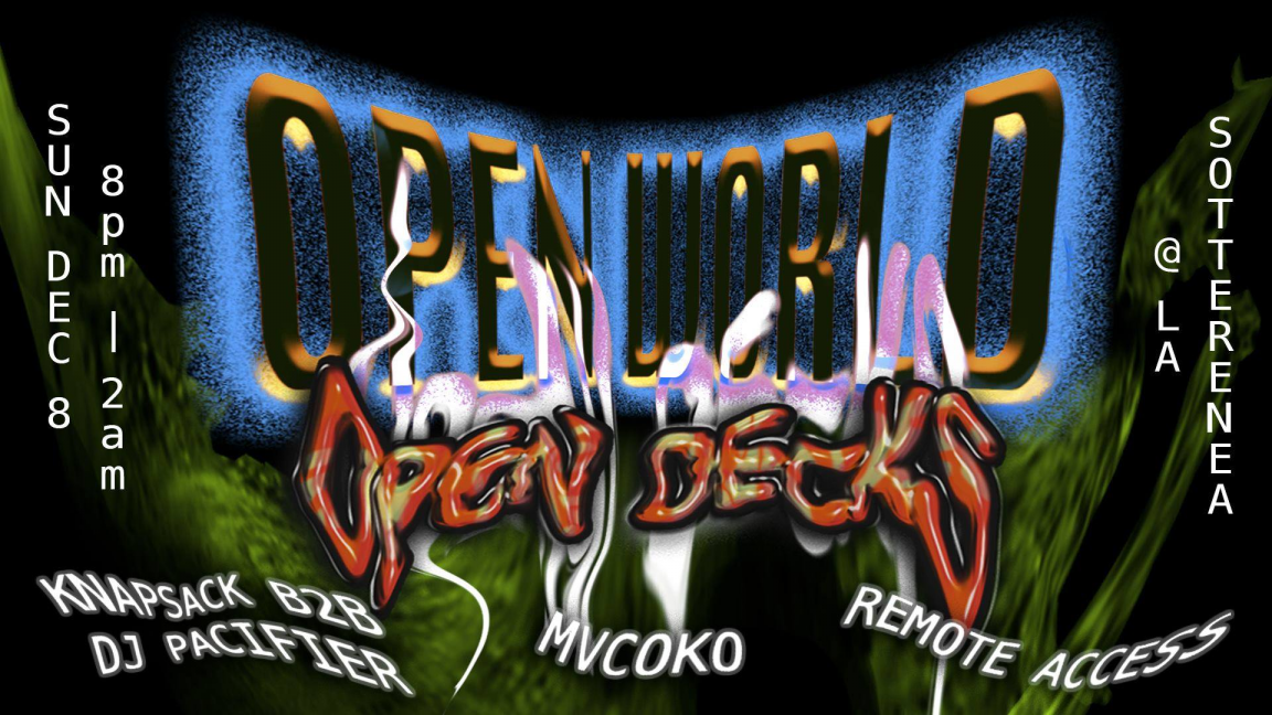 OPEN WORLD - Open Decks 2