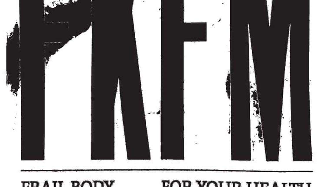 Frail Body / For Your Health / Marée Noire / Karloff