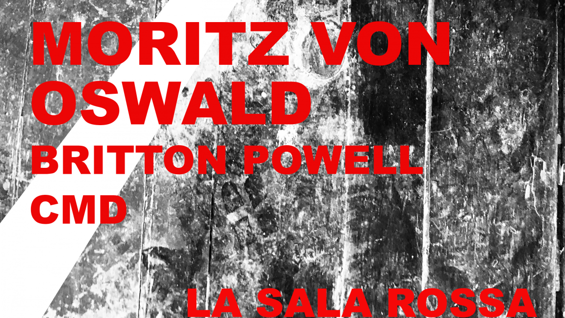 Moritz von Oswald ▪️ Britton Powell ▪️ CMD