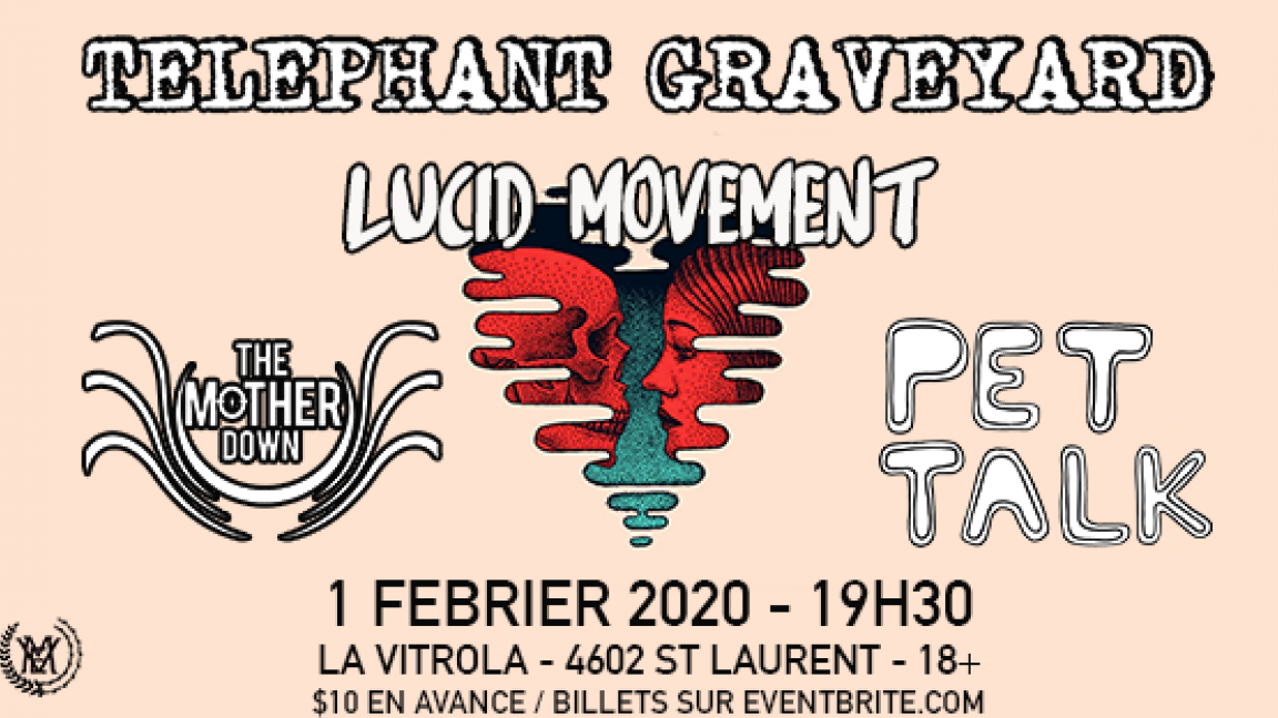 Telephant Graveyard, Lucid Movement, The Mother Down, Pet Talk