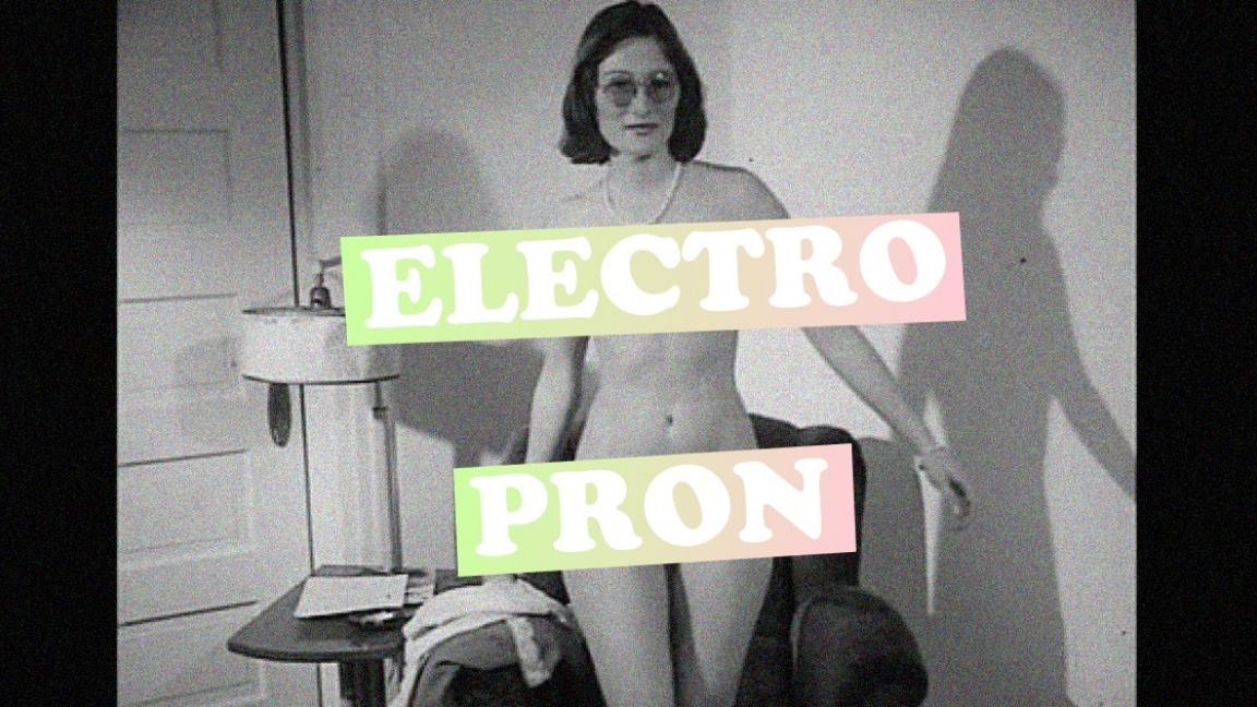 ELECTRO PRON