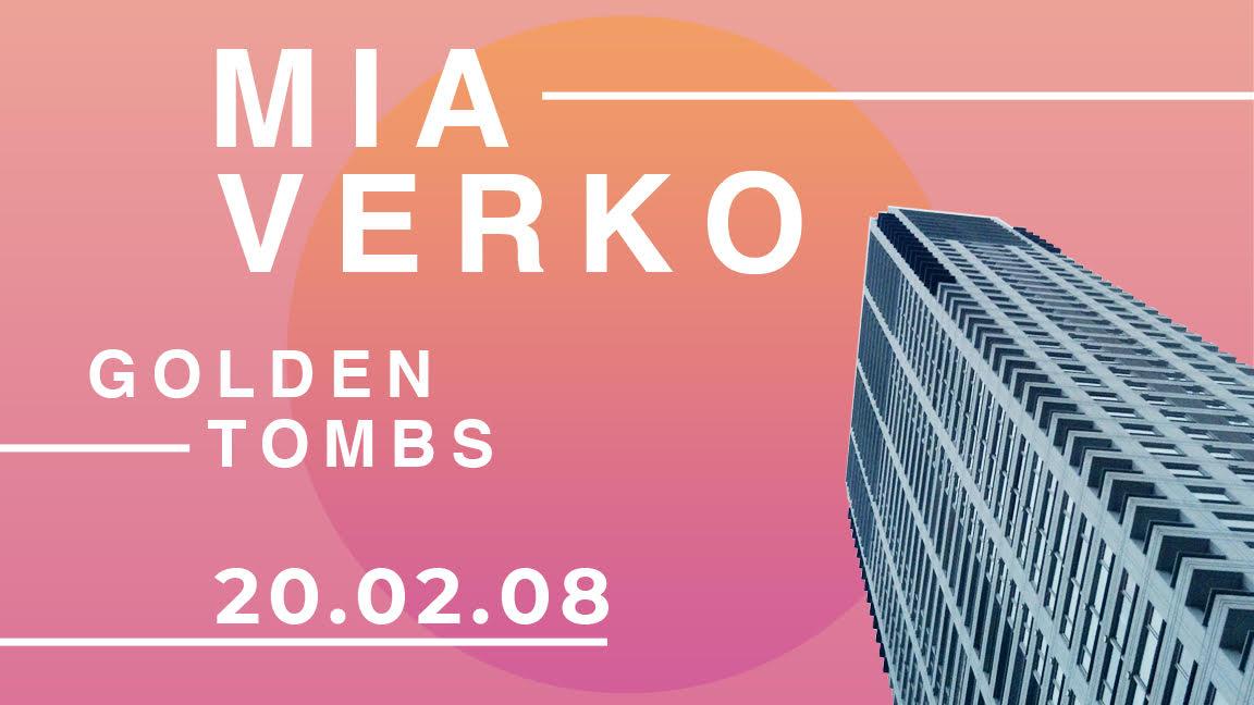 Mia Verko, Golden Tombs