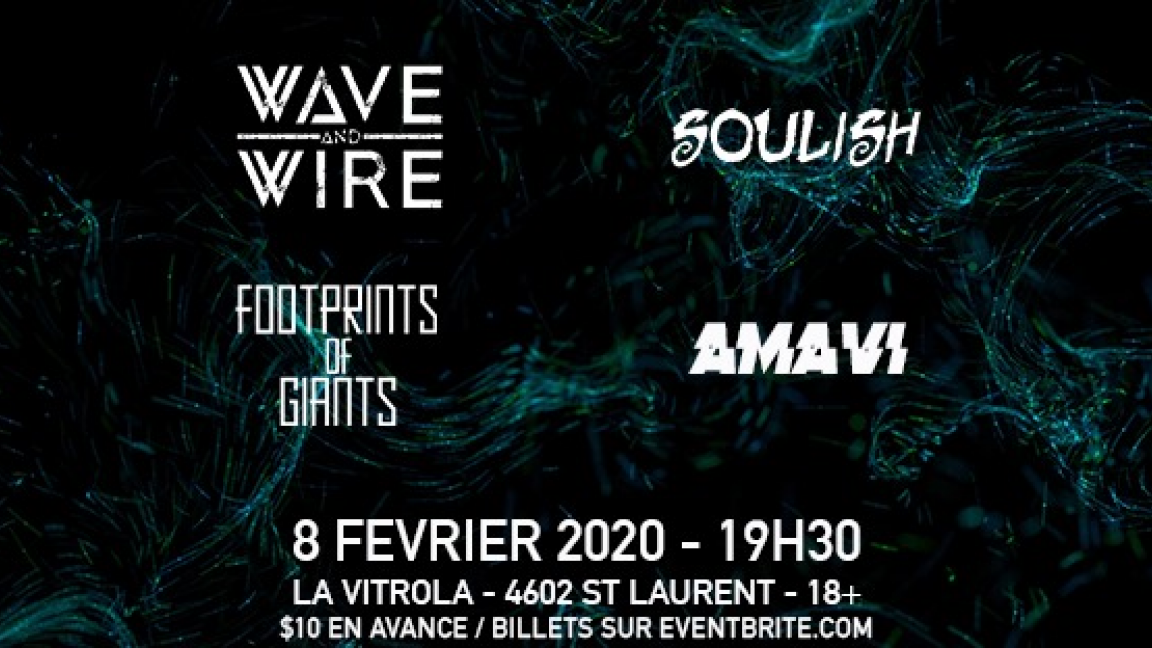 Wave and Wire, Soulish, Footprints of Giants, Amavi