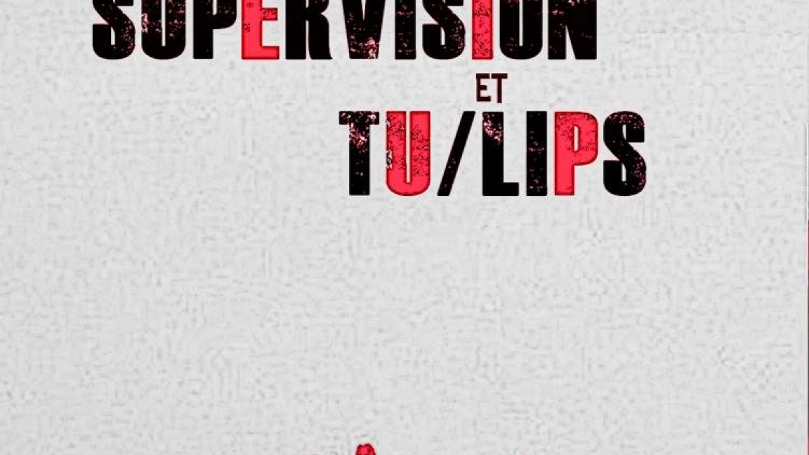 Tu/Lips, The Constant Supervision, Look Sacré