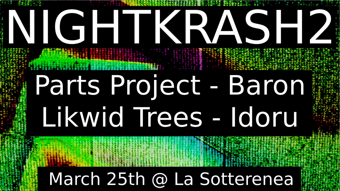 NightKrash2 - Parts Project/Baron/Likwid Trees/Idoru