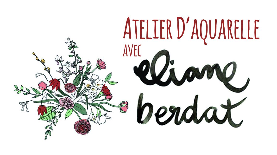 Atelier d'Aquarelle avec Eliane Berdat