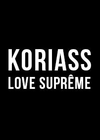 Disques 7ième Ciel présente KORIASS Lancement d'album - Love Suprême