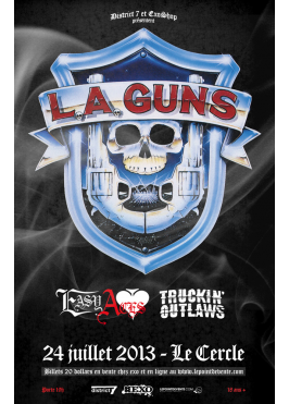 District 7 Production & EXO SHOP présentent L.A GUNS, Easy Aces, Truckin' Outlaws – 24 juillet 2013 – Le Cercle, Québec, QC