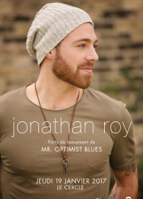 Jonathan Roy, Party de lancement de Mr. Optimist Blues