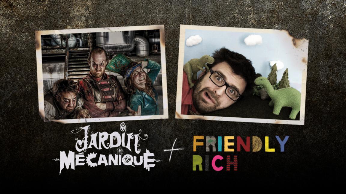 FRIENDLY RICH & THE LOLLIPOP PEOPLE et Jardin Mécanique