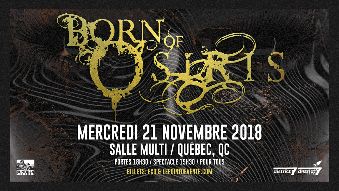 Born Of Osiris - Quebec