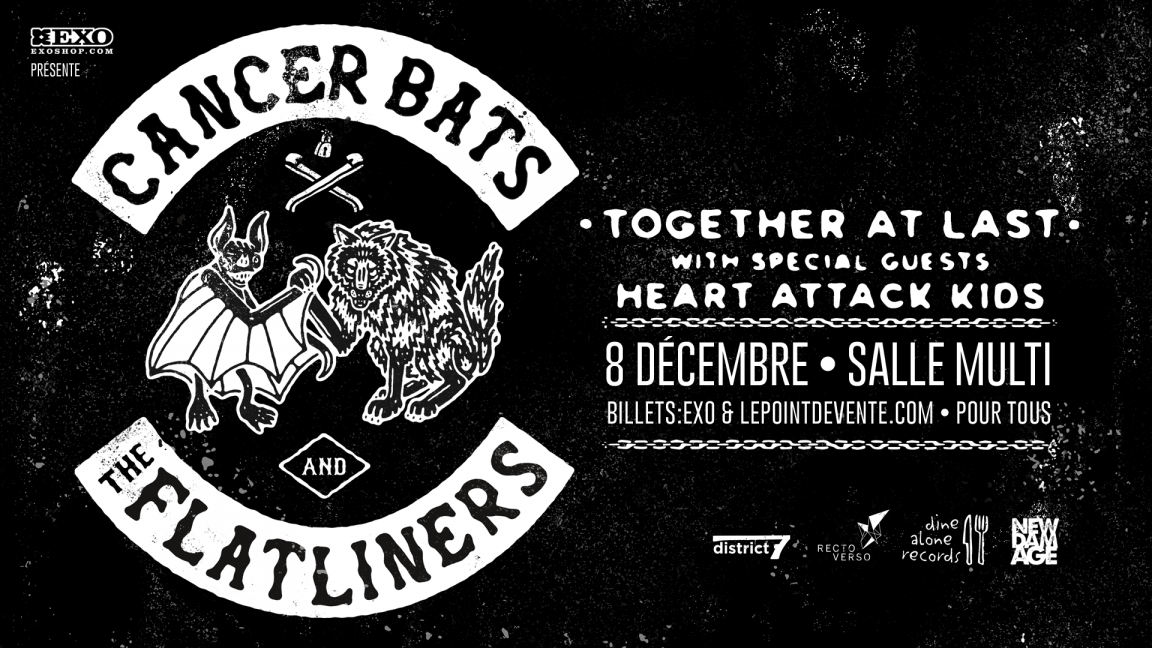 Cancer Bats / The Flatliners