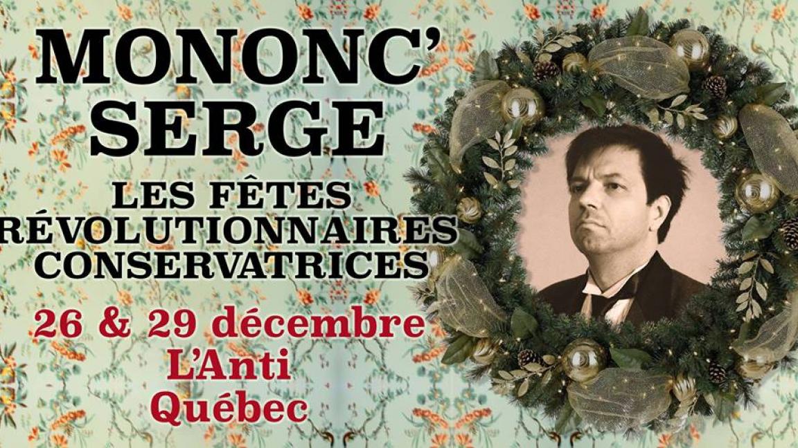Mononc' Serge - Les Fêtes Révolutionnaires Conservatrices