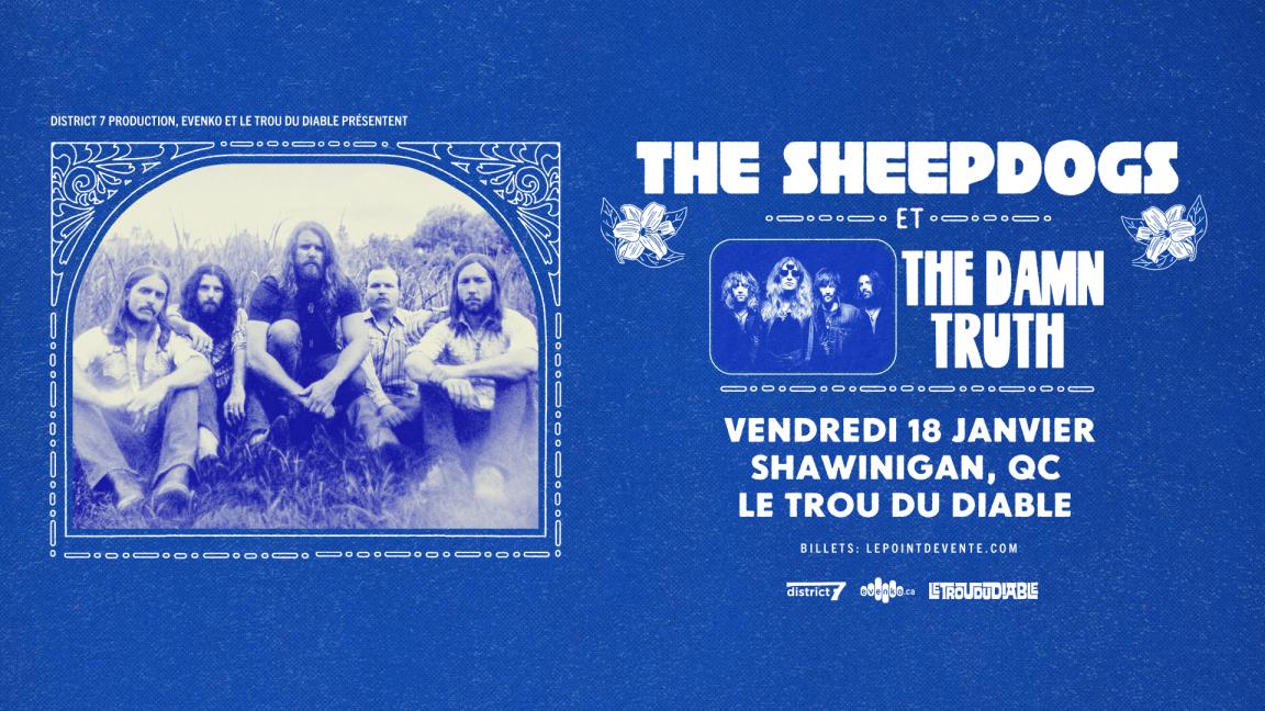The Sheepdogs & The Damn Truth - Shawinigan