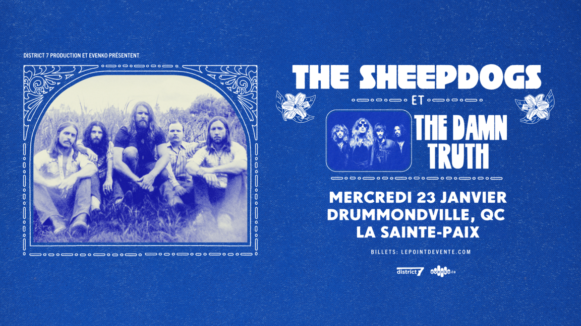 The Sheepdogs & The Damn Truth - Drummondville