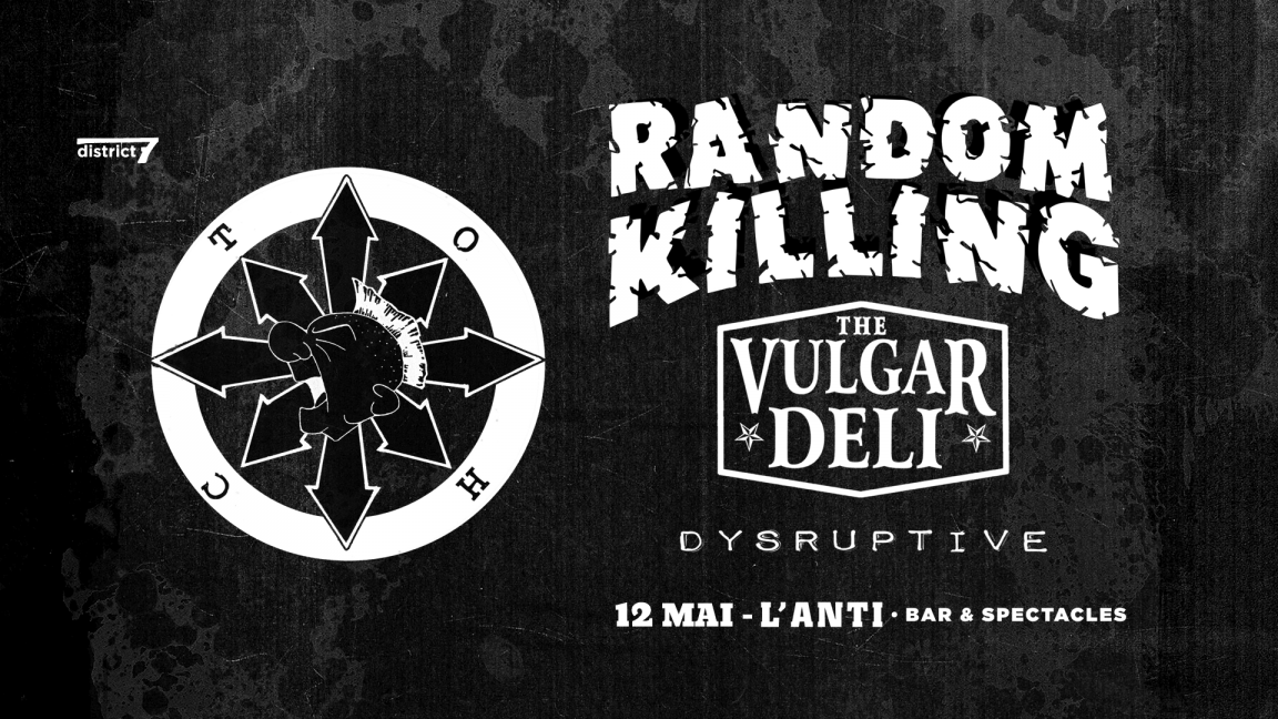 Vulgar Deli + Random Killing