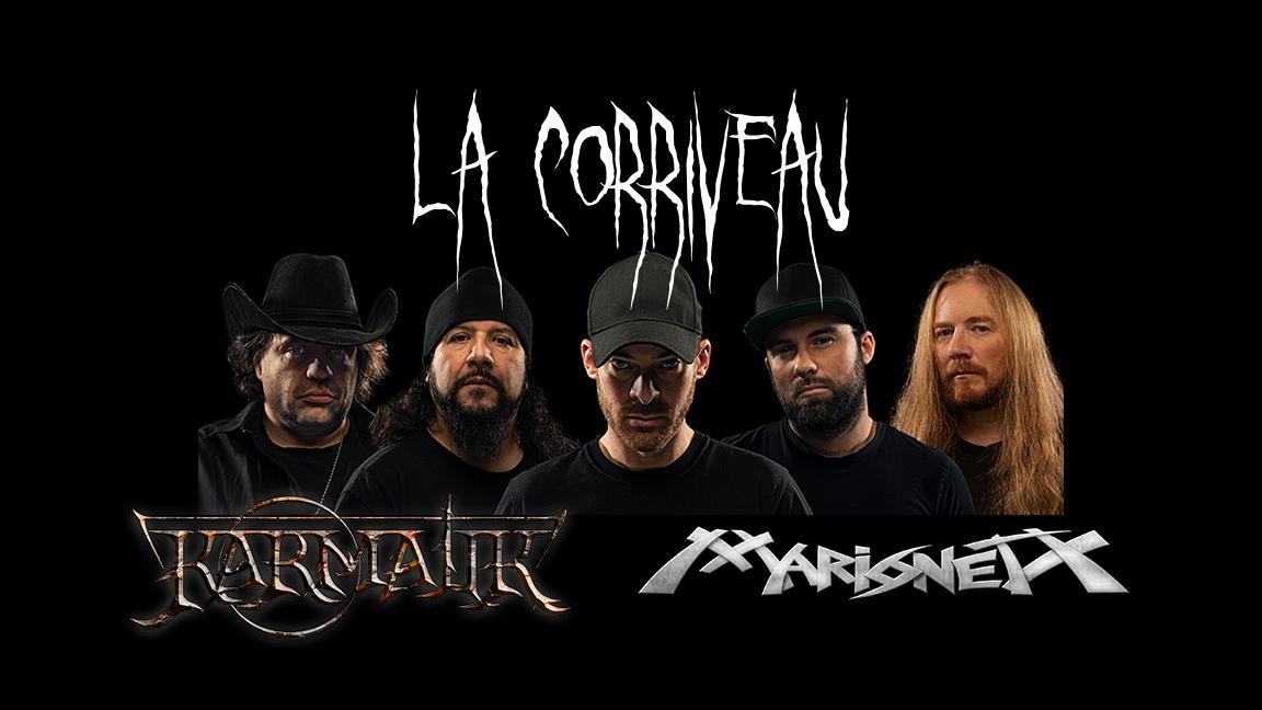 La Corriveau, Karmatik et Marionet X
