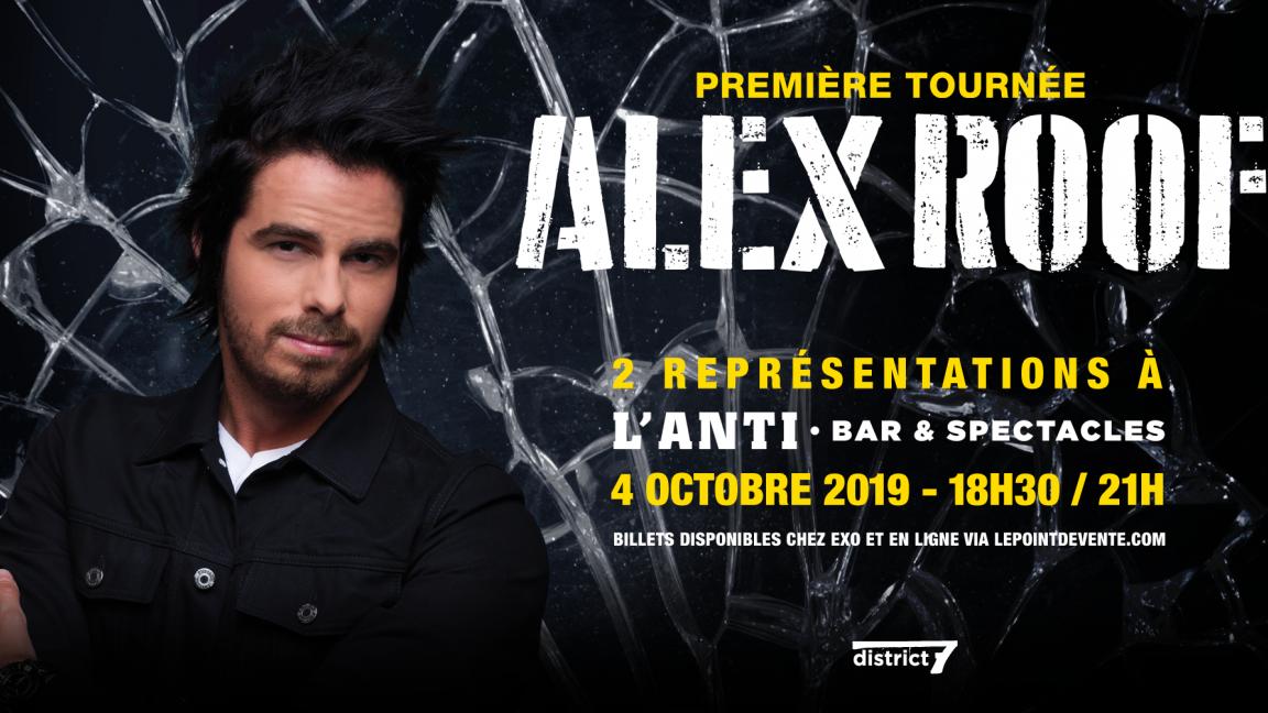 Alex Roof - 4 octobre 2019 - Québec - Représentation #1