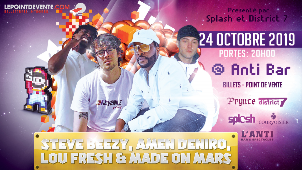 Steve Beezy avec Lou Fresh, Amen Deniro & Made On Mars.