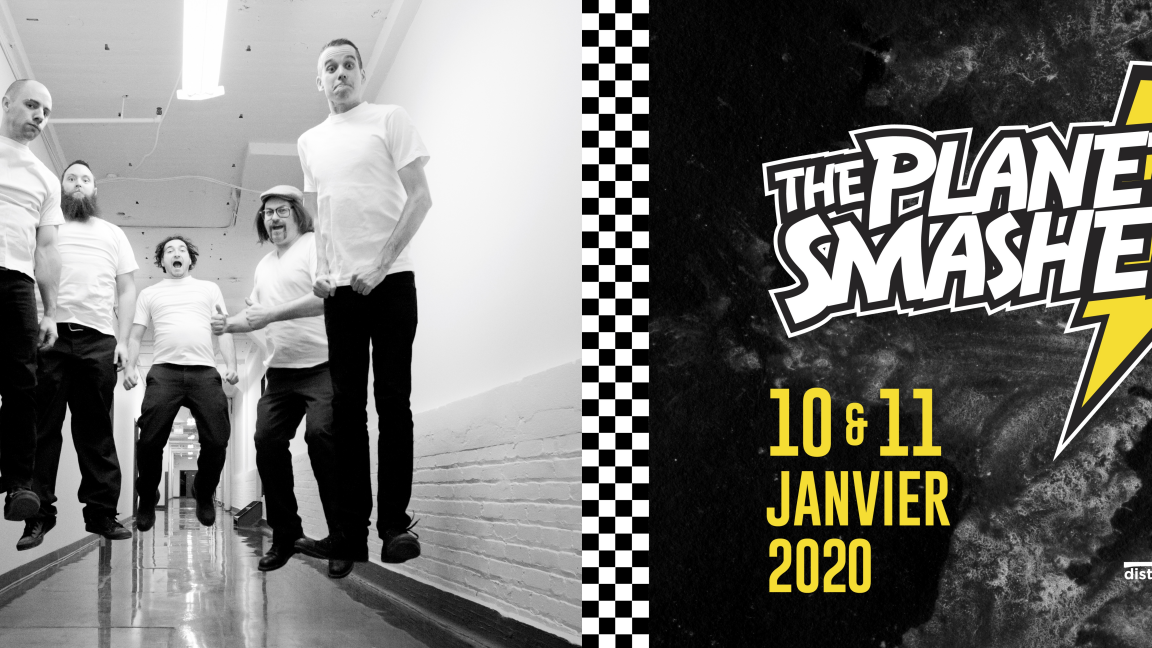 The Planet Smashers - 11 janvier