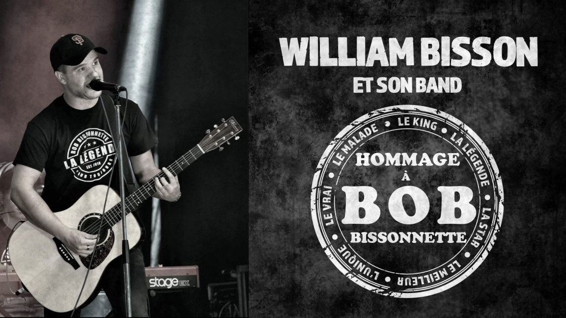 William Bisson et son band - Hommage à Bob Bissonnette
