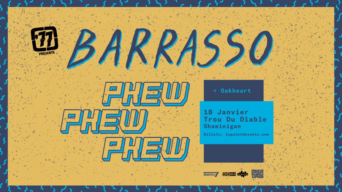 Pkew Pkew Pkew et Barrasso // Shawinigan