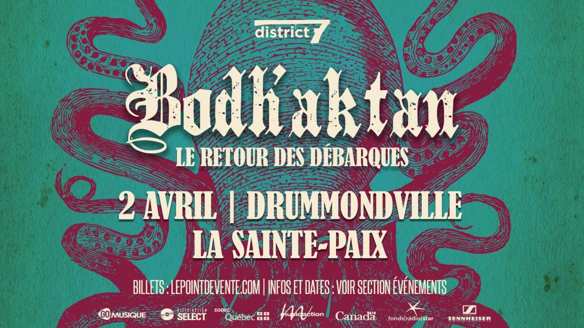 Bodh'aktan - Drummondville