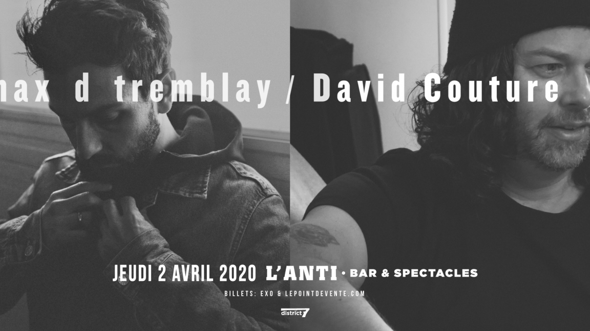 max d tremblay et david couture