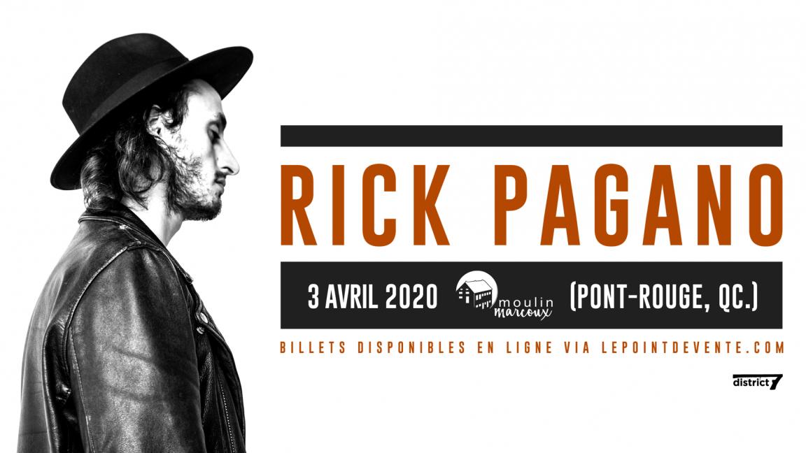 ***ANNULÉ*** Rick Pagano - Pont-Rouge