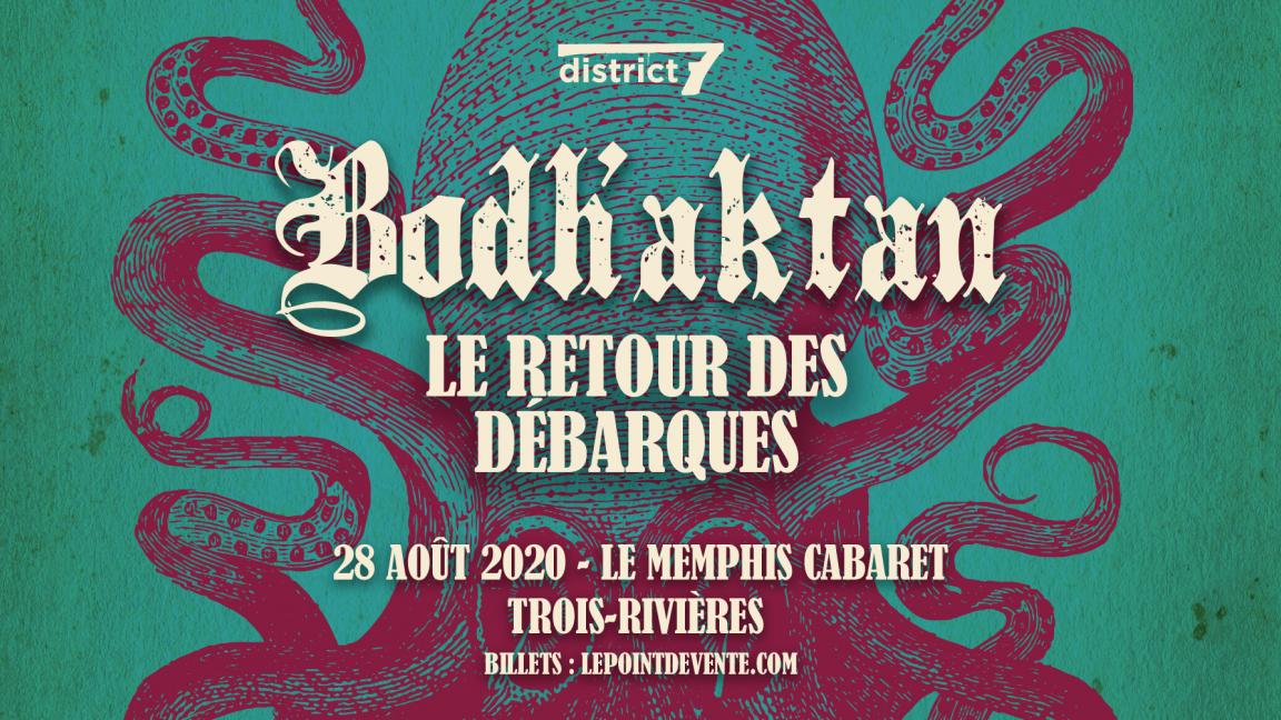 Bodh'aktan - Trois-Rivières