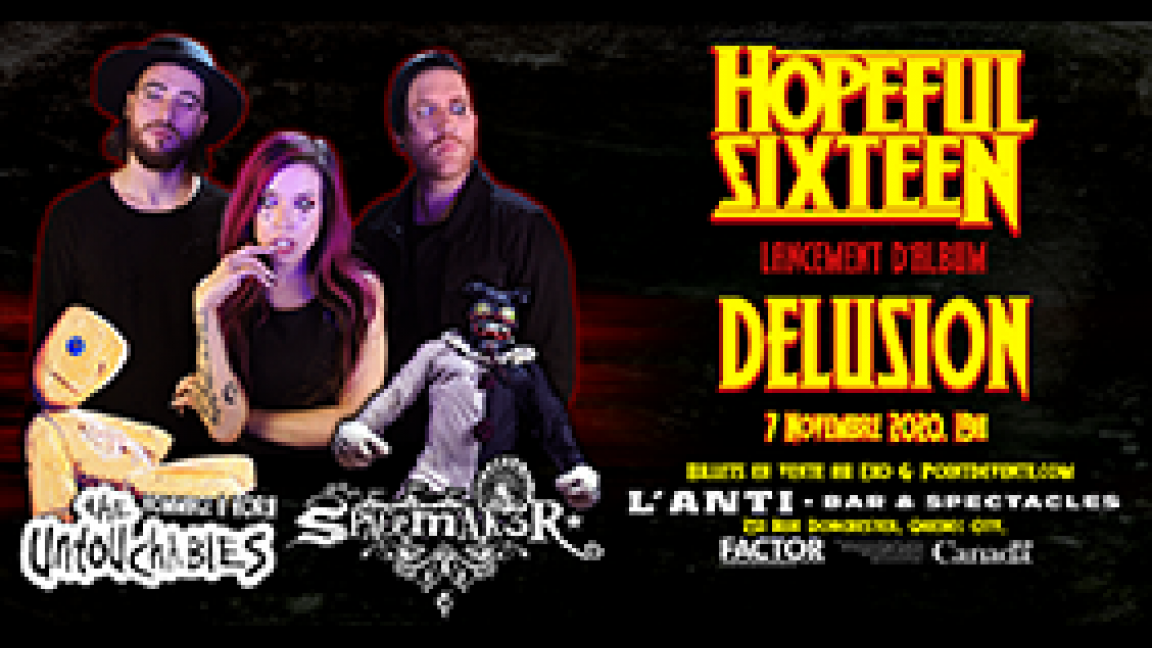 Hopeful Sixteen : Lancement d'album « Delusion »