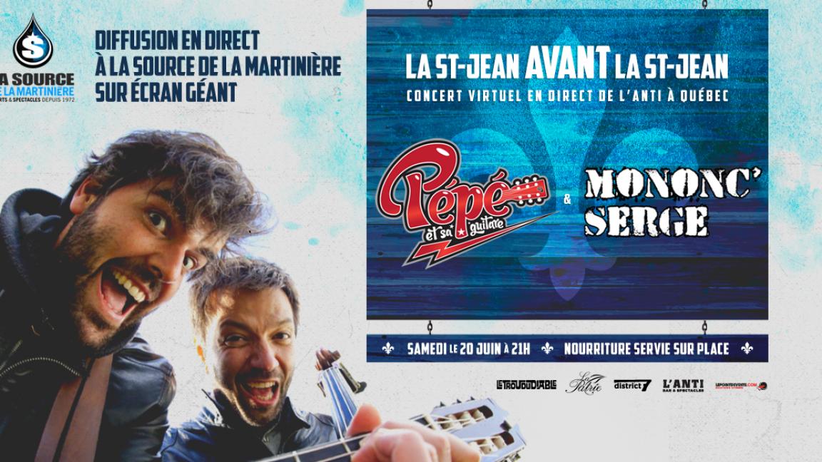 La St-Jean avant la St-Jean avec Pépé et Mononc' Serge - Diffusion à la source
