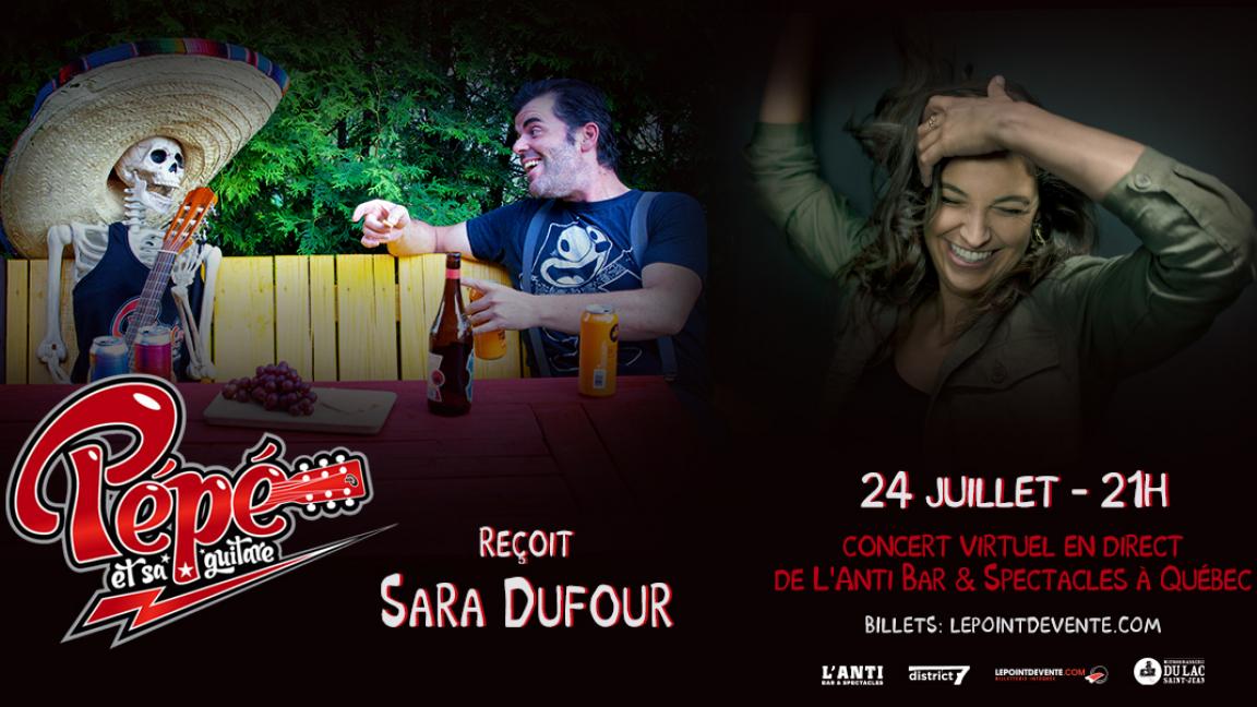 Pépé et sa guitare reçoit Sara Dufour - Concert virtuel en direct