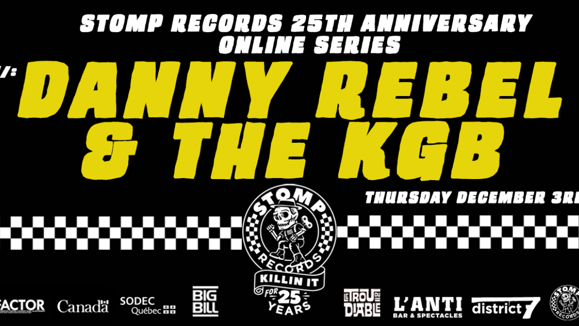 Stomp Records 25th Anniversary Online Series w/ Danny Rebel & The KGB