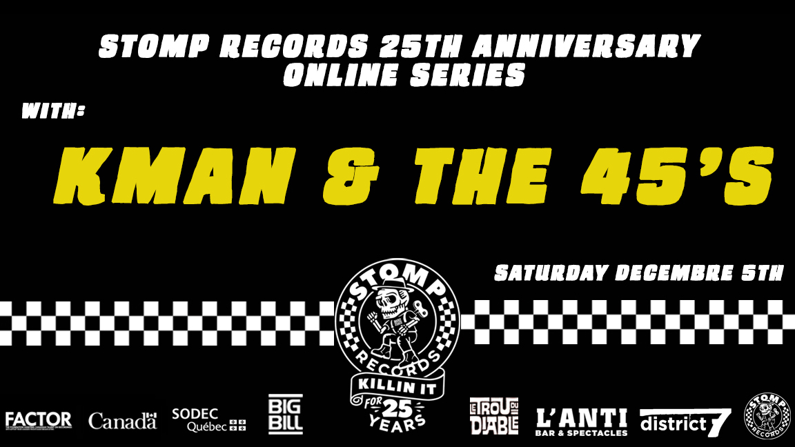 Stomp Records 25th Anniversary Online Series w/ Kman and The 45s